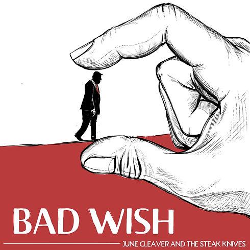 Bad_Wish-1000px.jpg