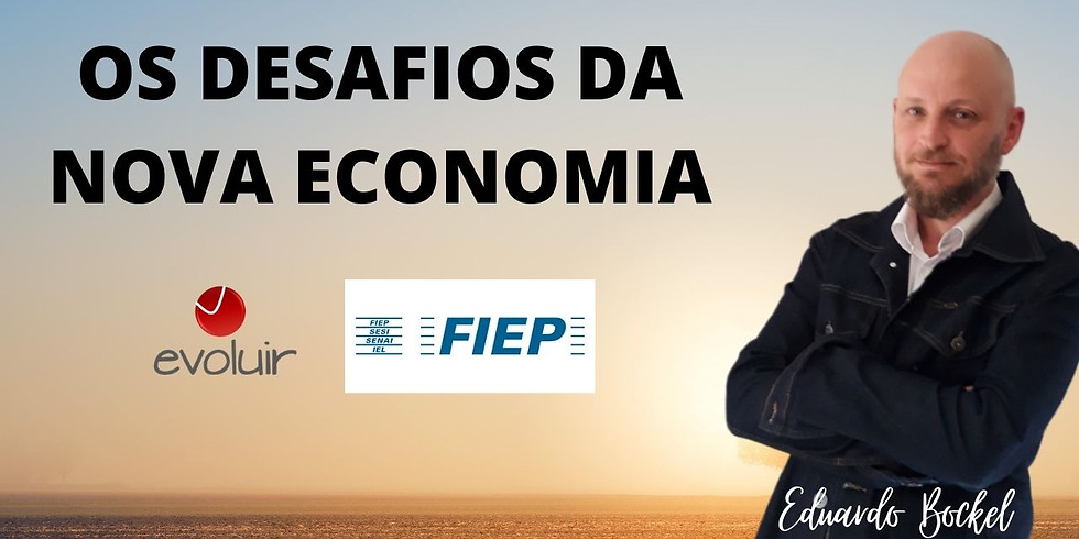Sala Premium Evoluir - Palestra Os Desafios da Nova Economia