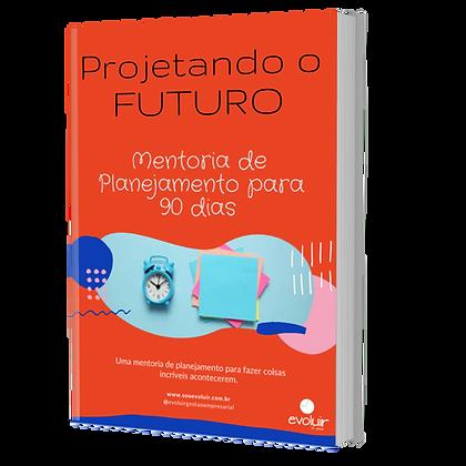 E-book | Projetando o futuro