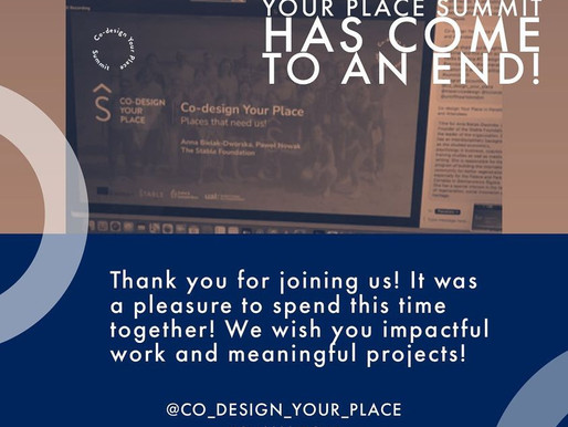 Co-design Your Place Summit has come to an end