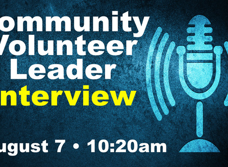 August 7: Community Volunteer Leader