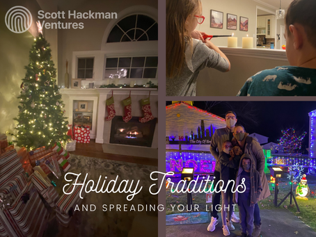 Holiday Traditions & Spreading Your Light