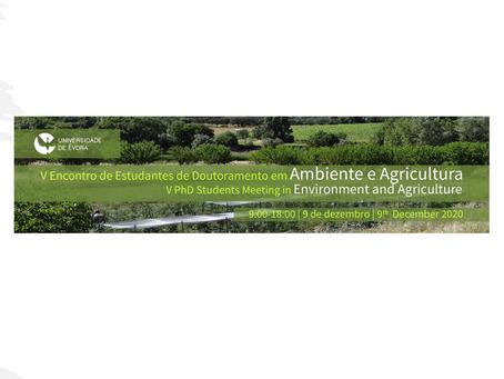 Participação no V Encontro de Estudantes de Doutoramento em Ambiente e Agricultura
