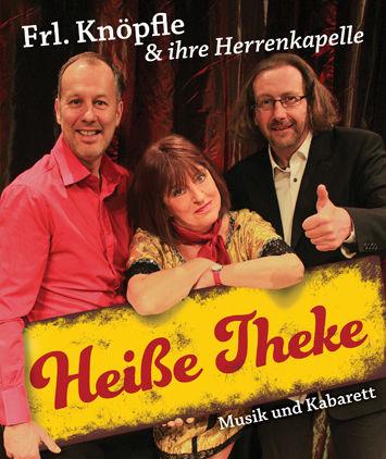 Heiße Theke Frl. Knöpfle & ihre Herrenkapelle
