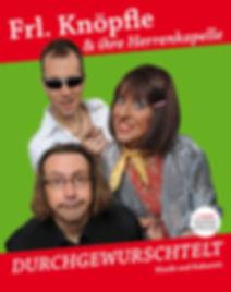 Frl. Knöpfle & ihr Herrenkapelle - Durchgewurschtelt