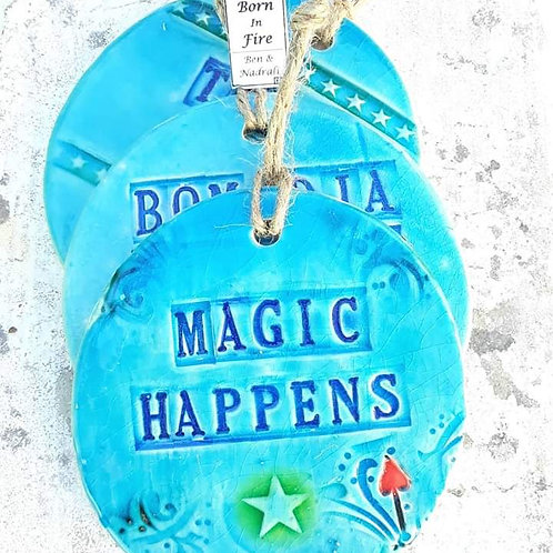 Magic happens wall hanging
