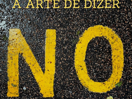 A arte de dizer não. Por Juliana de Lacerda Camargo