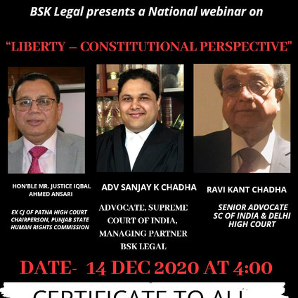 National Webinar on Liberty Constitutional Perspective by BSK Legal