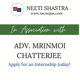 INTERNSHIP OPPORTUNITY WITH ADVOCATE MRINMOI CHATTERJEE BY NEETISHASTRA
