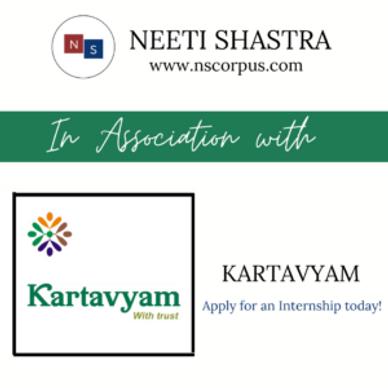 INTERNSHIP OPPORTUNITY WITH KARTAVYAM BY NEETI SHASTRA