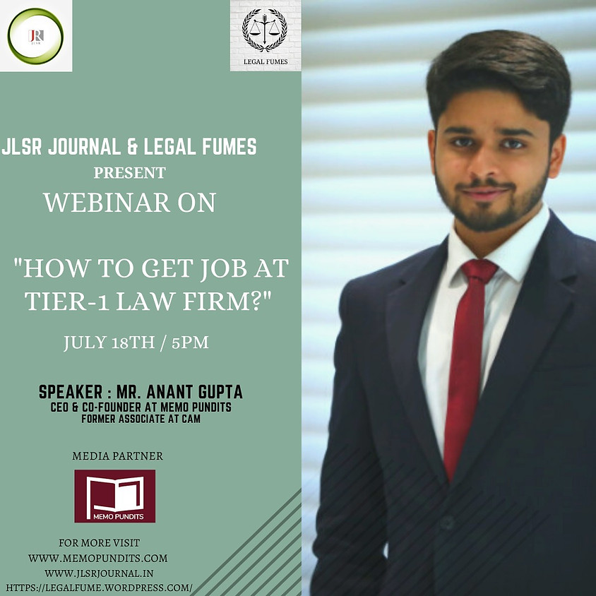"""JLSR and Legal Fumes presents WEBINAR on """"How To Get Job At Tier-1 Law Firm?"""""""