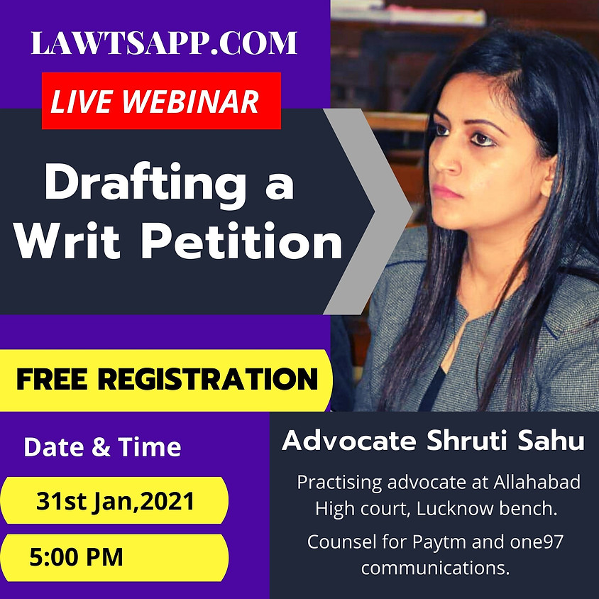 Live Webinar on Drafting a Writ Petition