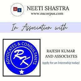 INTERNSHIP OPPORTUNITY WITH RAJESH KUMAR AND ASSOCIATES BY NEETI SHASTRA