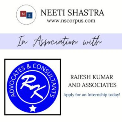 INTERNSHIP OPPORTUNITY WITH RAJESH KUMAR AND ASSOCIATES BY NEETI SHASTRA