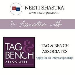 INTERNSHIP OPPORTUNITY WITH TAG & BENCH ASSOCIATES BY NEETI SHASTRA