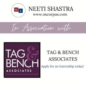 INTERNSHIP OPPORTUNITY WITH TAG & BENCH ASSOCIATES BY NEETI SHASTRA