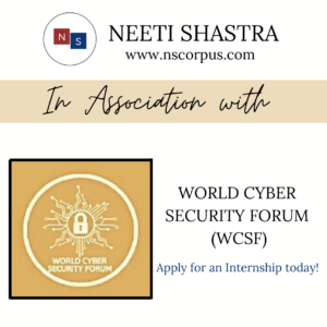 INTERNSHIP OPPORTUNITY WITH WORLD CYBER SECURITY FORUM (WCSF)