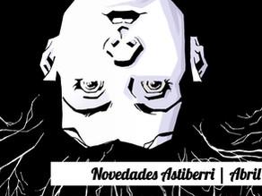 Novedades Astiberri | Abril