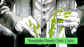 Novedades Planeta Comic Junio 2021