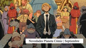 Novedades Planeta Comic | Septiembre 2021