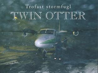 Twin Otter - Trofast stormfugl