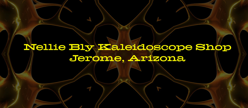Kaleidoscopes in Jerome, Arizona