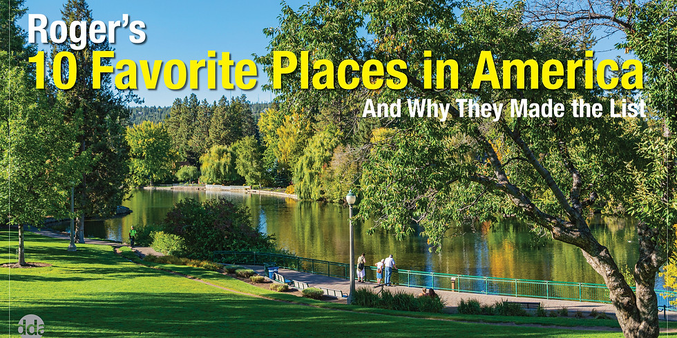 Roger's 10 Favorite Places in America