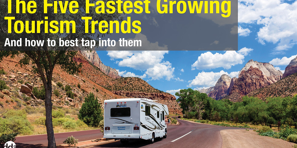 The Five Fastest Growing Tourism Trends and how to best tap into them