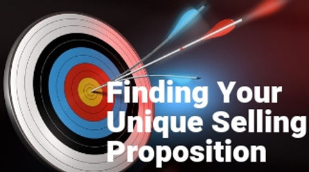 Finding Your Unique Selling Proposition.