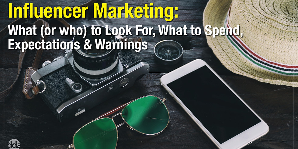 Influencer Marketing: What (or who) to Look for, What to Spend, Expectations & Warnings