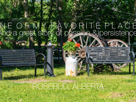 Rosebud, Alberta - Prepare to be Amazed!