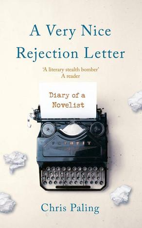 Recensie: A Very Nice Rejection Letter van Chris Paling