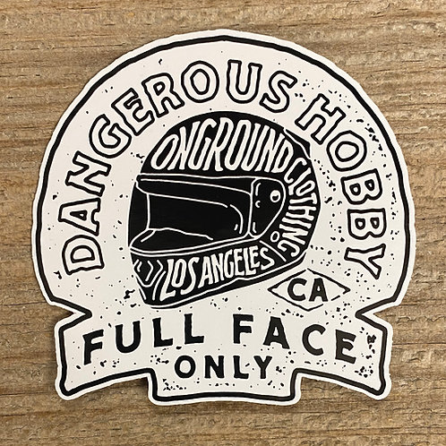 Dangerous Hobby ll (Still Dangerous) Tool Box Sticker