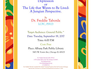 Depression or The Life That Wants To Be Lived: A Jungian Perspective (At Albany Park Public Library-