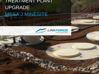 WASTE WATER TREATMENT PLANT UPGRADE – MESA J MINESITE