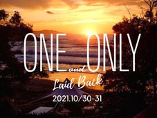 新たなスタイル ONE and ONLY-laid back- で開催!10月30-31日今年は現地 伊豆今井浜海岸で。
