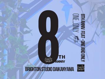 """8TH ANNIVERSARY """"BRIGHTON Studio DAIKANYAMA"""""""
