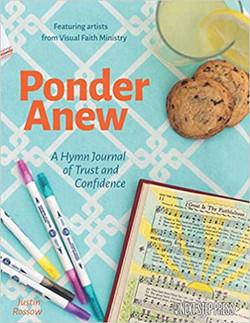 Ponder Anew A Hymn Journal