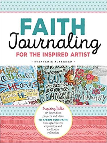 Faith Journaling for the Inspired Artist