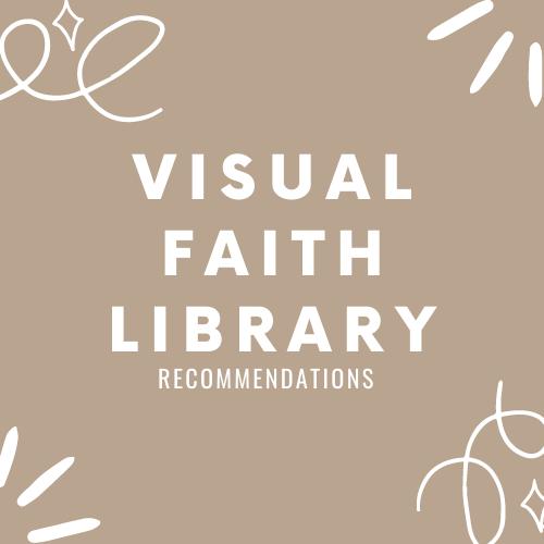 Visual Faith™ Library