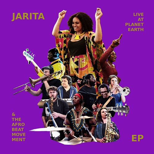 JARITA & THE AFROBEATMOVEMENT - Live at planet earth EP