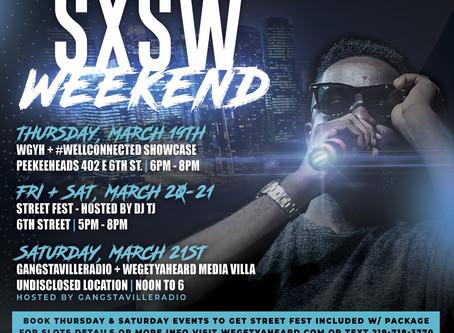 WEGETYAHEARD Presents SXSW WEEKEND   March 19th-21st