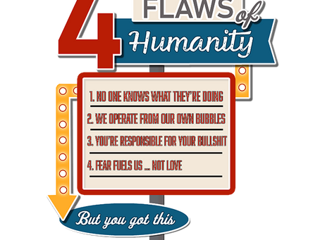 Ep1 - 4 Flaws of Humanity