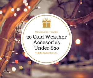Cold Weather Accesorries, 20 cold weather accessories under $20, shopping, holiday shopping, the bleached curl