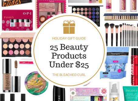 25 Beauty Products Under $25 Perfect for Holiday Gifts