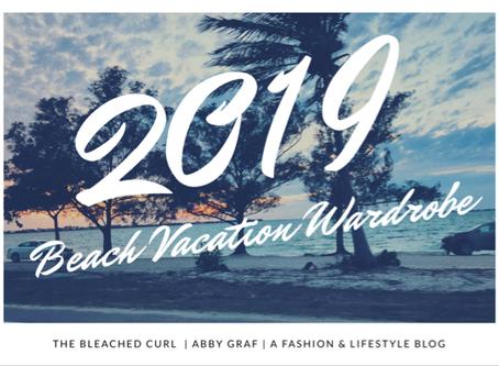 2019 Beach Vacation Wardrobe