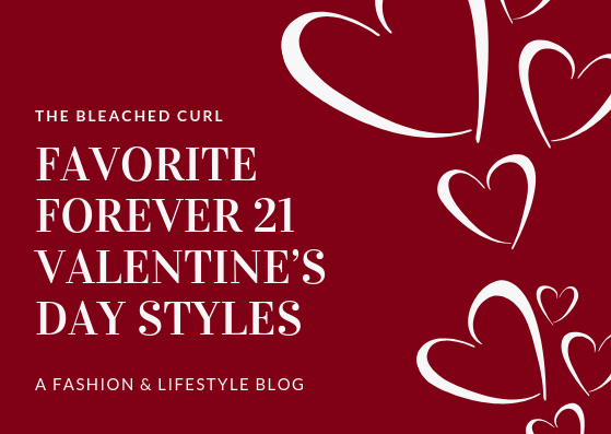 favorite forever 21 valentine's day styles, forever 21, fashion, valentine's day