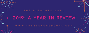 2019, a year in review, the bleached curl, abby graf
