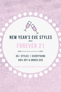 Forever 21 New Year's Eve Styles, The Bleached Curl, Abby Graf, NYE