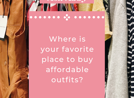 Ask Abby: Where is Your Favorite Place to Buy Affordable Outfits?
